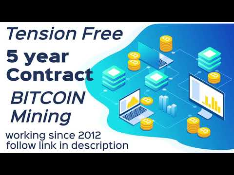 Tension Free - Cost Effective - 5 Year Bitcoin Mining Contract - Advance technology