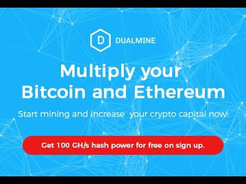 DUALMINE: Mining Bitcoin and Ethereum - Free 100 GH/s