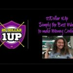 25 Dollar 1Up: Simply the Best Way to Make Money Online