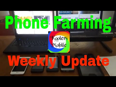 Phone Farming - Weekly Update - How to make money online