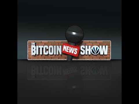 The Bitcoin News Show #86 - Trade Wars, Taproot, and Dying Fiat Currencies