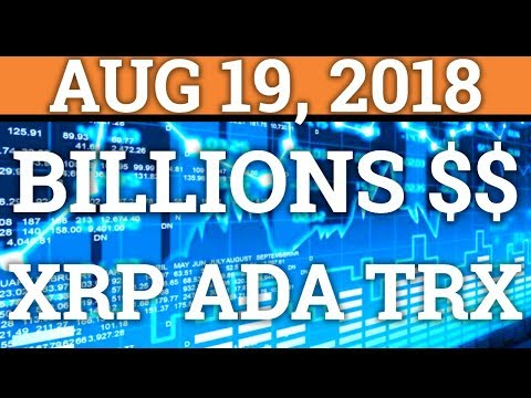 BILLIONS COMING INTO CRYPTOCURRENCY! | BITCOIN BTC, RIPPLE XRP, CARDANO ADA PRICE + NEWS 2018
