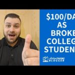 How To Make Money Online as a Broke College Student ($100/Day?)