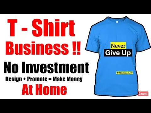 Make Money Online | T-Shirts Design & Sell Online | No Investment | Full Time Job - Hindi 2018 | 5MT