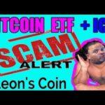 Bitcoin ETF + ICO SCAM Review Leon Coin