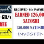 Bitcoin Mining – 200 GH/s Free – 4th Payment Received – 126,000 Satoshi Paid