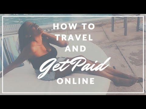 HOW I CAN TRAVEL AND MAKE MONEY AT THE SAME TIME  - BEST WAYS TO MAKE MONEY ONLINE WHILE TRAVELLING