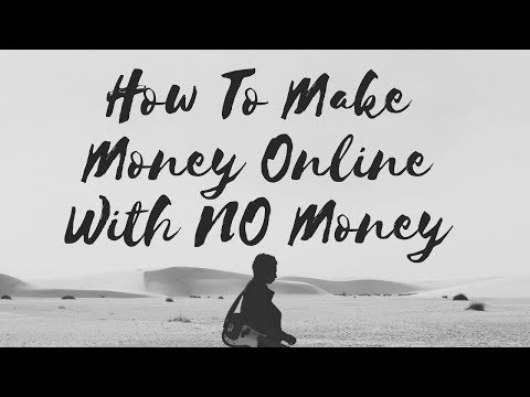 How To Make Money Online With No Money