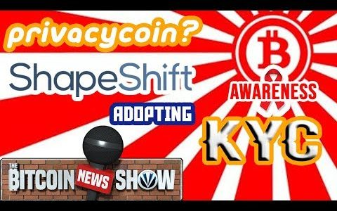 The Bitcoin News Show #88 – Bitcoin as PrivacyCoin, Shapeshift adopting KYC, Crypto Awareness Up