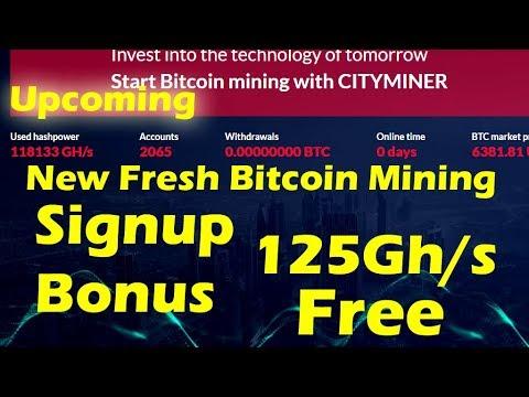 New Fresh Bitcoin Mining Signup Bonus 125Gh/s Free 2018
