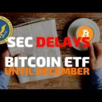 SEC Delays Bitcoin ETF Until December – Today's Crypto News