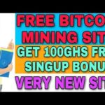 FREE BITCOIN MINING SITE || FREE 100GHS SINGUP BONUS || VERY NEW SITE