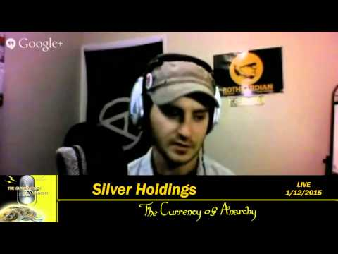 The Currency of Anarchy – Silver Holdings