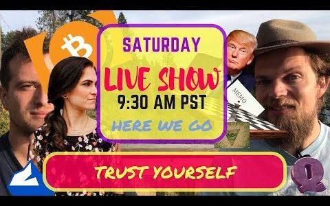 Saturday *LIVE* Trust Yourself Ed.: Thunderbolts Incoming, ]Bitcoin[, & Qanon