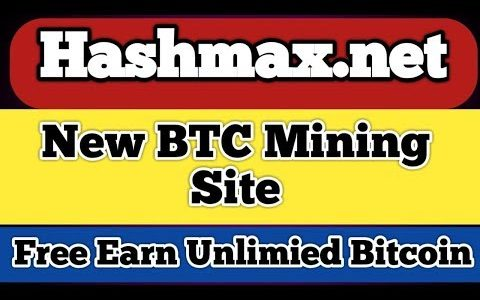 hashmax.net New BTC Mining Site Free Earn Unlimied Bitcoin ফ্রি উপার্জন করুন আনলিমিটেড বিটকয়েন