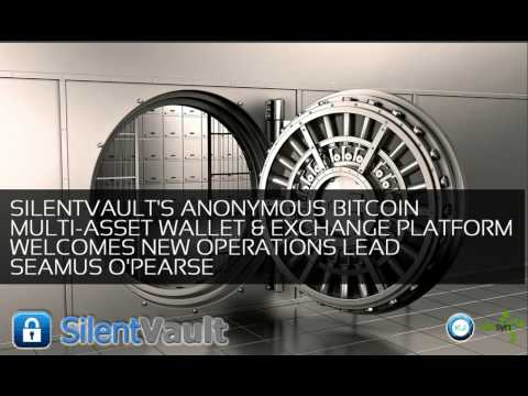 DatSyn News – SilentVault's Anonymous Bitcoin Multi-Asset Wallet & Exchange Welcomes Seamus O'Pearse