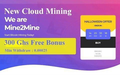 Mine2Mine | Cloud mining | 300Ghs free