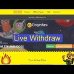 Dogeday Dogecoin Mining Site! Livr Withdraw , Legit Or Scam Full Detail …