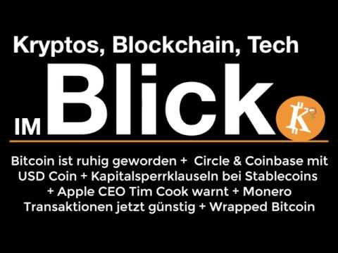 Kryptos im Blick. 86: Ruhiger Bitcoin + Stablecoins + Apple CEO warnt + Wrapped BTC