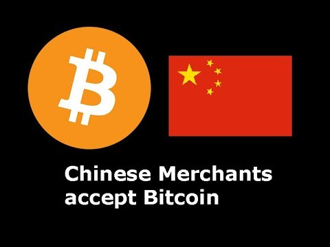 Chinese Merchants can accept Bitcoin for payments