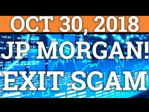MAJOR EXIT SCAM! JP MORGAN FINALLY ENTERING CRYPTOCURRENCY? (BITCOIN BTC, RIPPLE PRICE + NEWS 2018)