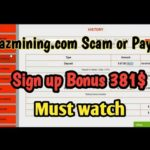 GazMining Scam or Paying | Signup Bonus 381$