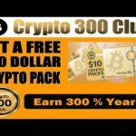 Crypto 300 Club   Make Money Online Without Risk   Free Crypto Pack