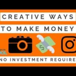 Creative Ways To Make Money – No Investment Required 🎨🔥💲