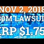$30MILLION LAWSUIT! RIPPLE XRP TO $1.75? IOTA BITCOIN CASH BCH NEWS, CRYPTOCURRENCY DAY TRADING 2018