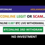 BTConline.io Free Bitcoin Cloud Mining Site Legit Or Scam 0.007 BTC Live Withdraw 2018 Urdu Hindi