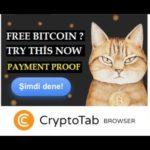 Cryptotab, Free Bitcoin Mining, Earn Free Bitcoin Satoshi, Browser Mining, Payment Proof