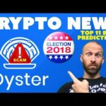 Oyster SCAM | Twitter SCAM | Election SCAM | Top 11 Bitcoin Predictions
