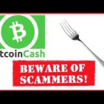 Bitcoin Cash Fork Details - BEWARE of Scammers!