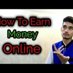 How To Earn Money Online | Make Money Online | Pak Tech