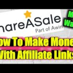 How to make money online with affiliate links – ShareAsale.com – Best affiliate program payouts.