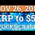 RIPPLE XRP TO $5 IN 2019? STOCK MARKET CRASH COMING? (BITCOIN BTC PRICE + CRYPTOCURRENCY NEWS 2018)