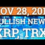 BULLISH NEWS FOR CRYPTOCURRENCY! HAS BITCOIN FOUND A BOTTOM? BTC, RIPPLE XRP, TRON TRX PRICE 2018!
