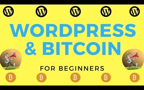 WordPress & Bitcoin – Training -The First 1 Hour