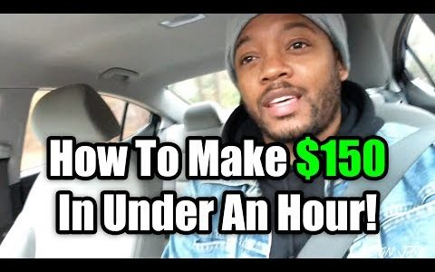 How To Make $150 In Under An Hour | Make Money Online Fast 2018 & 2019
