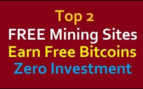 FREE BITCOINS | Top 2 Free Bitcoin Cloud Mining Sites 2019