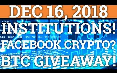 INSTITUTIONAL INVESTORS ARE BUYING THE DIP! FACEBOOK CRYPTOCURRENCY? BITCOIN BTC PRICE + NEWS 2018