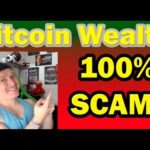 Bitcoin Wealth SCAM Exposed - Should I Still Join It?