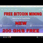 New Free Bitcoin Cloud Mining | Hash globe 200 GH/S Free Bonus
