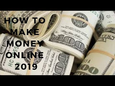 How To Make Money Online 2019(!$100 A Day)