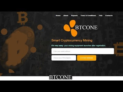 BTCONE : Smart Cryptocurrency Mining || New Bitcoin Free Cloud Mining 2019 || Free Btc upto 0.005