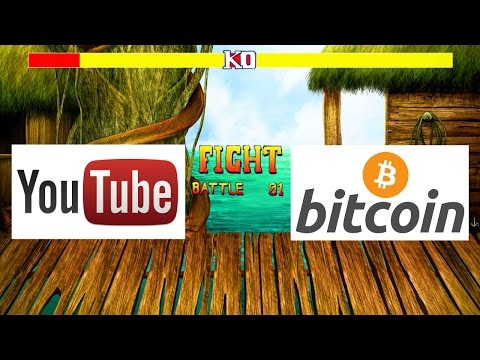 BITCOIN VS YOUTUBE