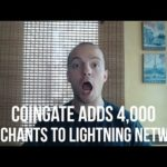 CoinGate Adds 4,000 merchants to Lightning Network! – #Adoption