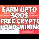 HashMax l Earn Upto 300$ l Free Bitcoin Cloud-Mining
