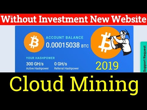 Free Earn Bitcoin Cloud Mining New Website 2019 - Without Investment | Earn Free BTC