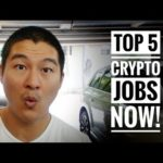 Top 5 Crypto Jobs! – Crypto has Created an Entirely NEW Job Market!